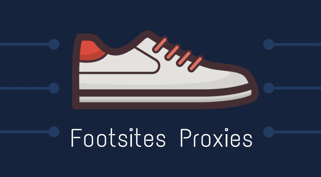 proxies for foot sites