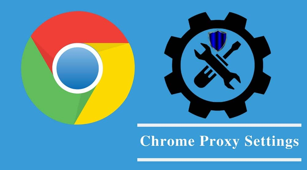 Chrome Proxy Settings