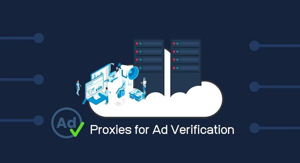 Proxies for Ad Verification