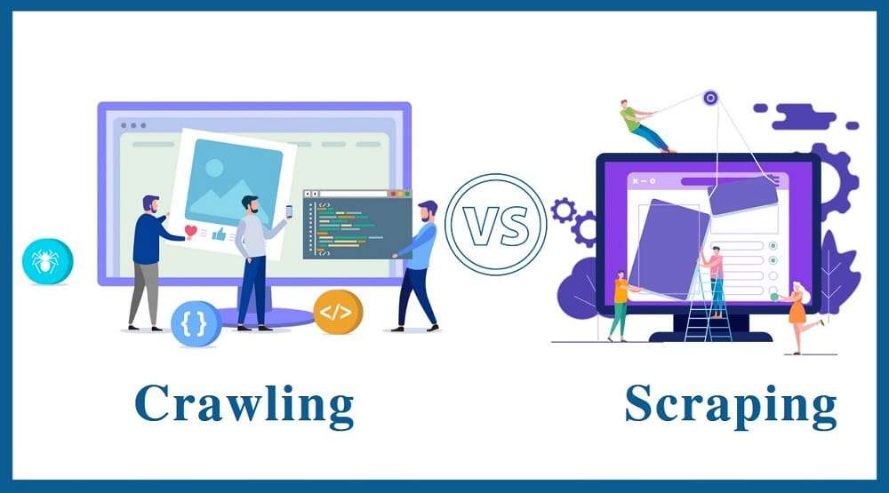 Crawling VS Scraping