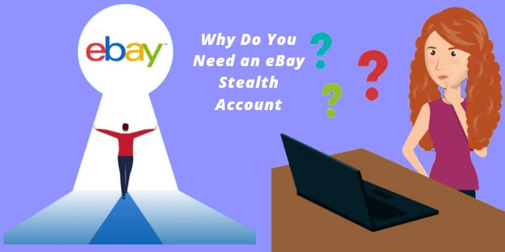 Need for an eBay Stealth Account
