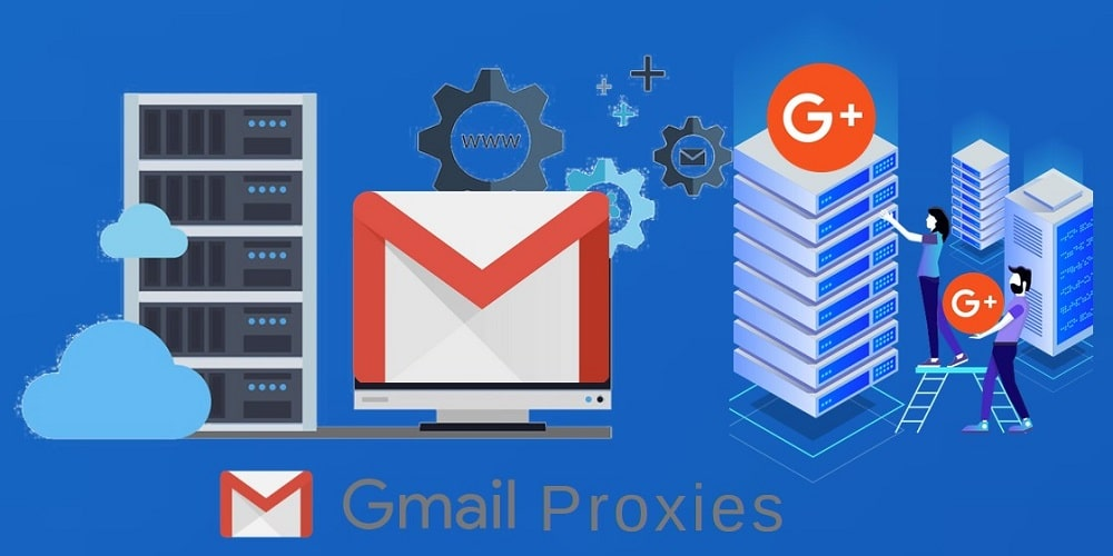 Gmail Proxies overview