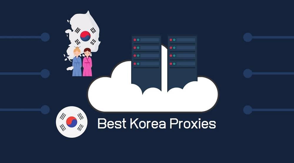 Best Korea Proxies