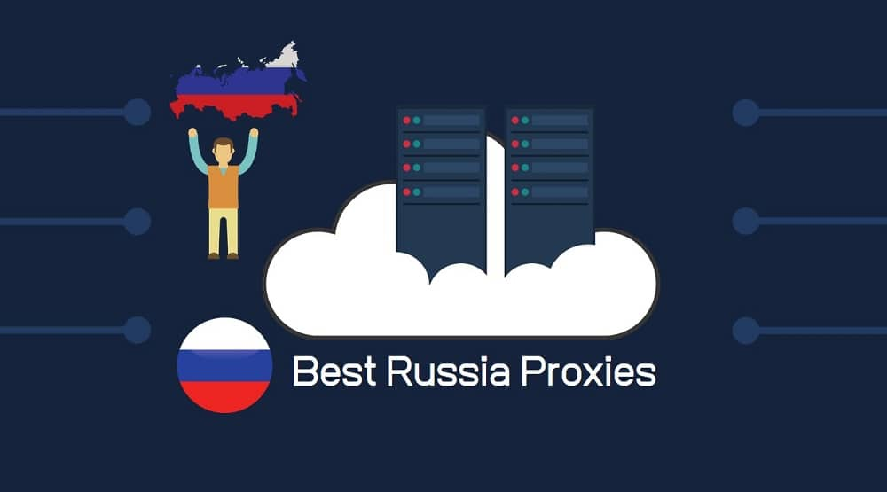 Best Russia Proxies