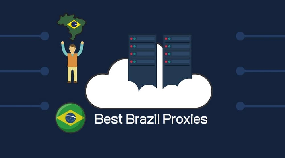 Best Brazil Proxies
