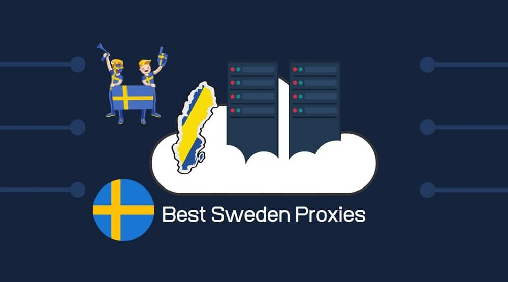 Best Sweden Proxies