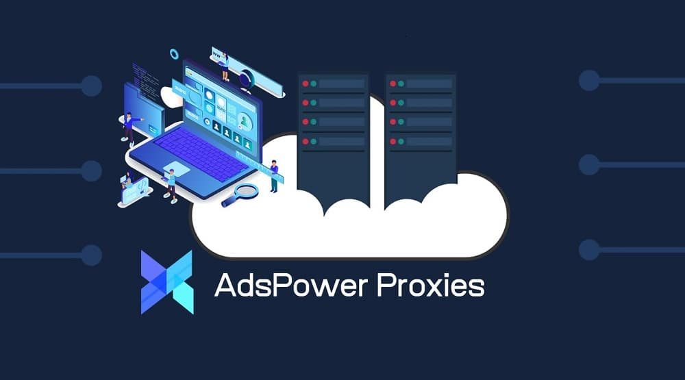 AdsPower Proxies