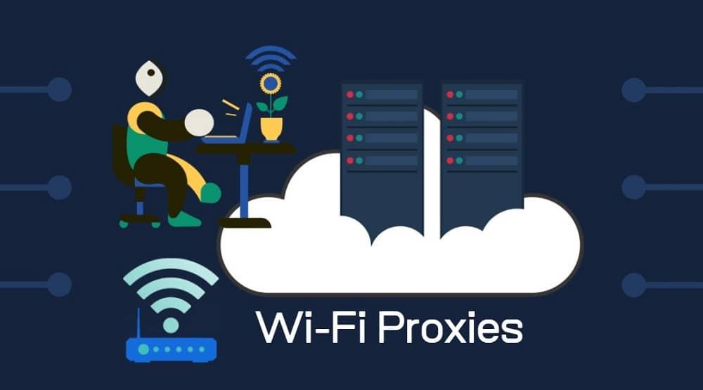 Best Wi-Fi Proxies