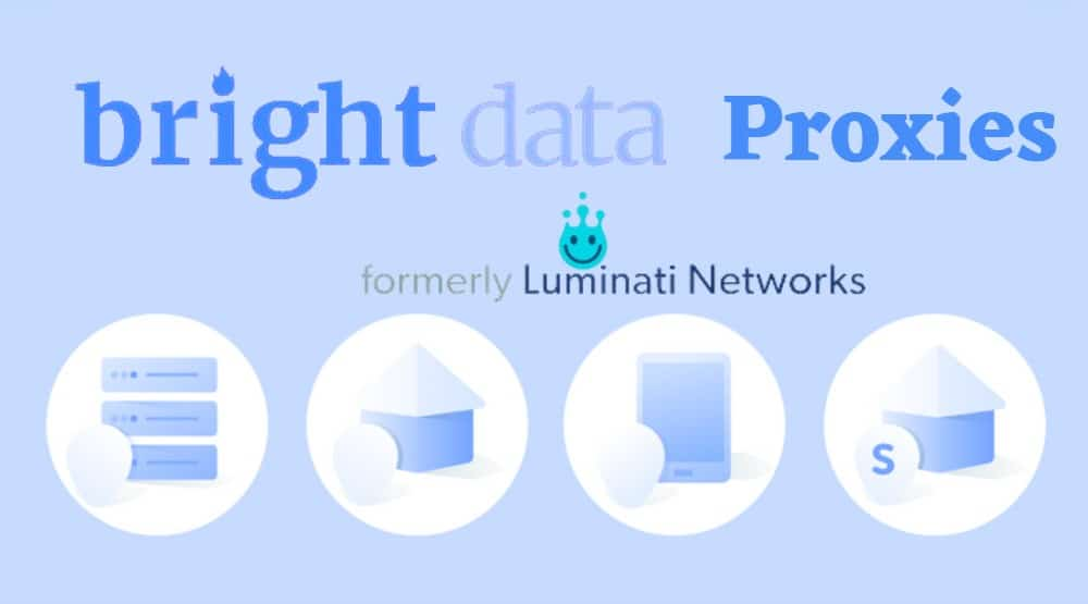 Bright Data Proxies